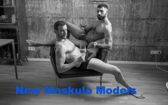 New Maskulo Models
